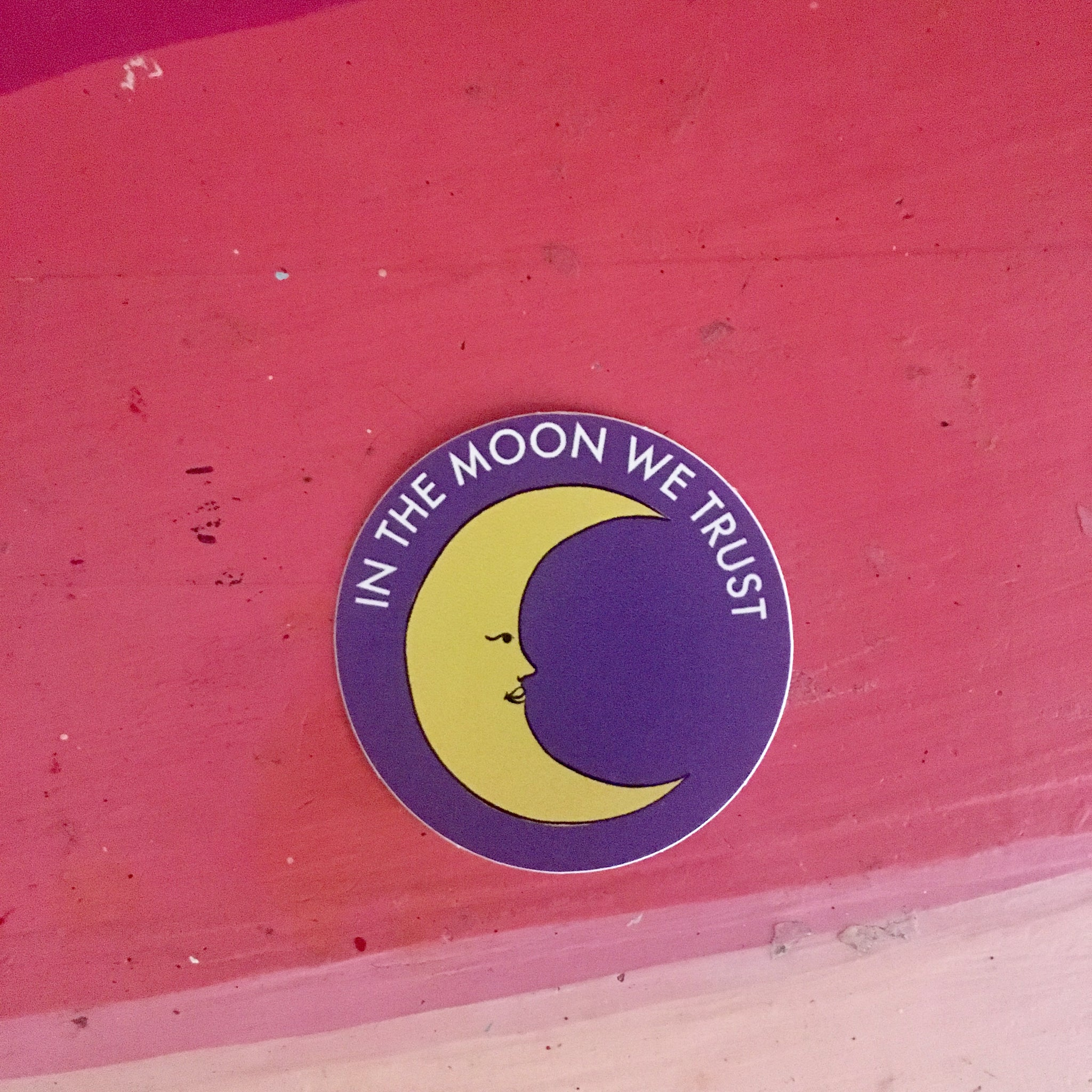 In the Moon We Trust Sticker