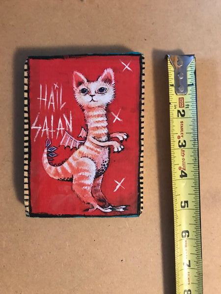 One of a Kind Plaque- Hail Satan Cat Dragon
