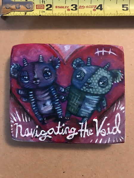 One of a Kind Plaque- Navigating the Void