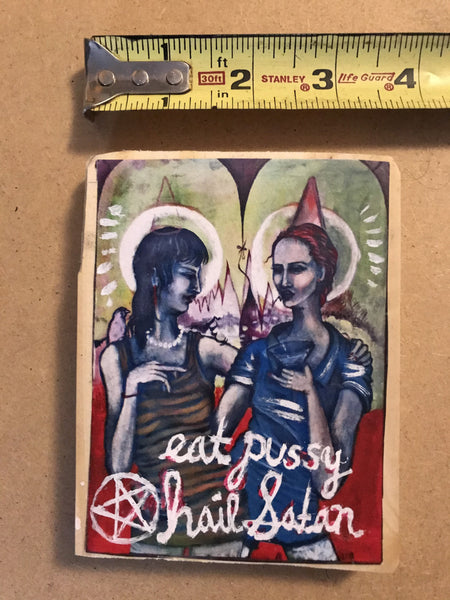 One of a Kind Plaque- East Pussy Hail Satan (pastel painting)
