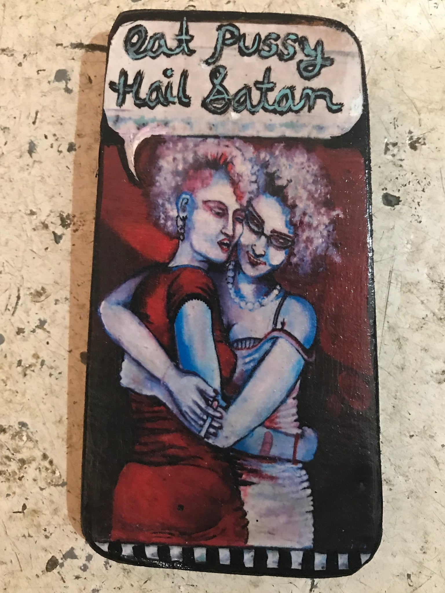 One of a Kind Plaque- Eat Pussy Hail Satan (Red)