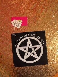 In Witches We Trust Sew On Patch