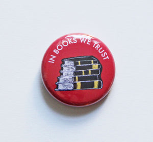 In Books We Trust Button