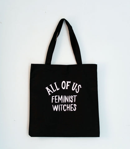 All of Us Feminist Witches Tote