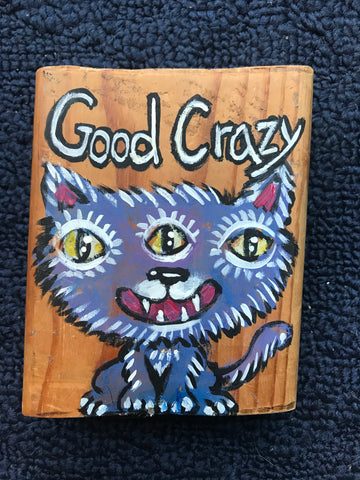 Sassy Animal - Good Crazy Cat