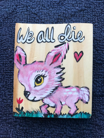 Sassy Animal - We All Die Deer