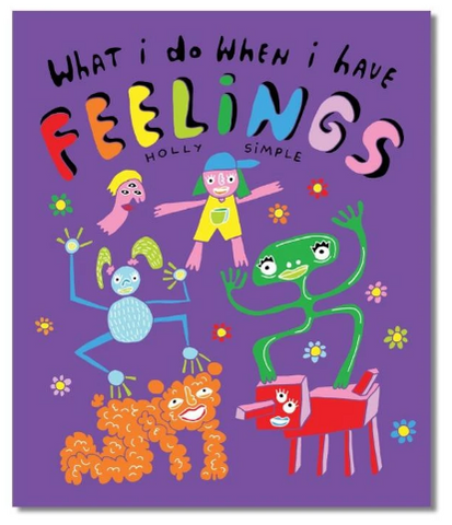 """WHAT I DO WHEN I HAVE FEELINGS"" HARDCOVER BOOK"
