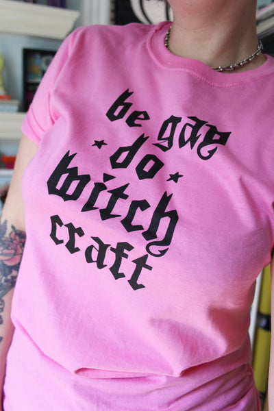 Be Gay Do Witchcraft Tee
