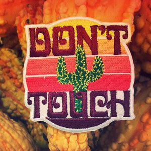"""Don't Touch"" Desert Patch"