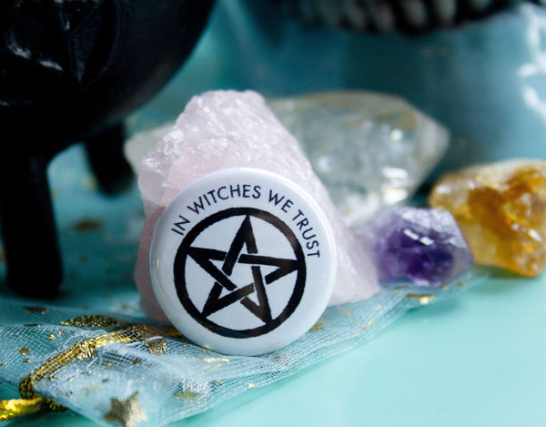 In Witches We Trust Button