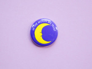 In the Moon We Trust Button