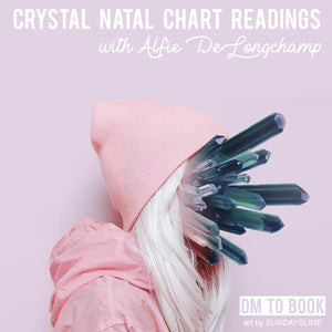 Crystal Natal Chart Readings