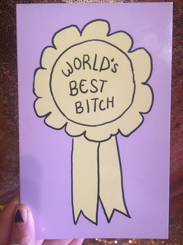 Worlds Best Bitch greeting card