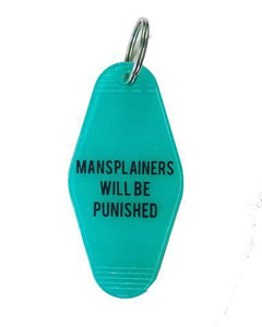 Mansplainers will be punished keychain