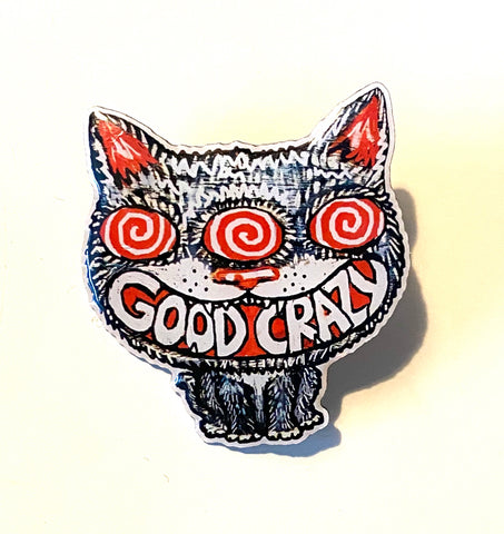 Good Crazy Cat Pin