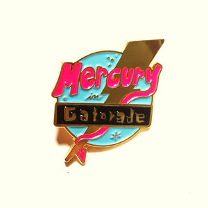 Mercury in Gatorade pin
