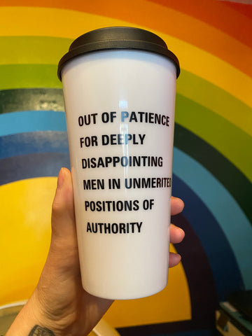 Out of Patience Travel Mug