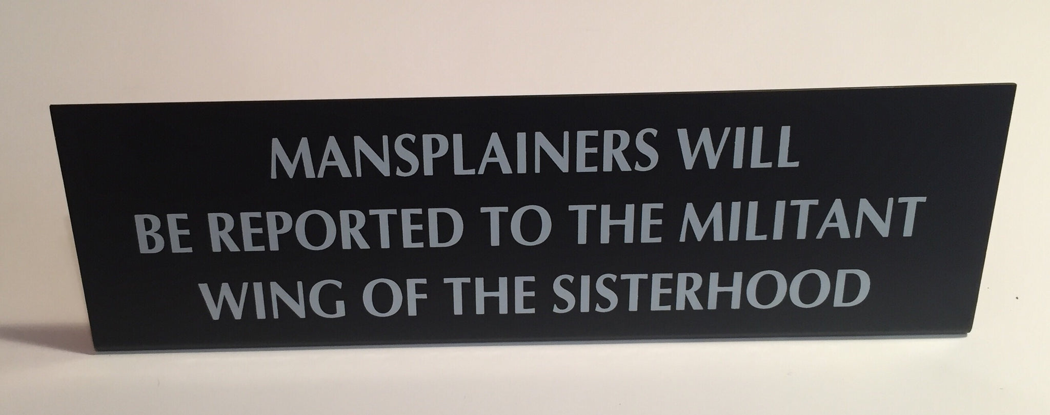 Mansplainers Nameplate Desk Sign
