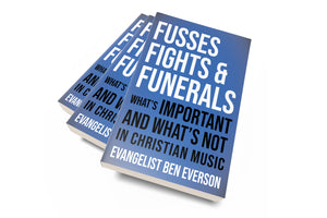 Fusses Fights & Funerals
