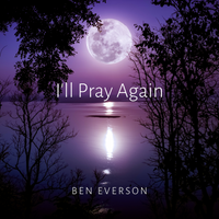 I'll Pray Again CD Album (New Design)