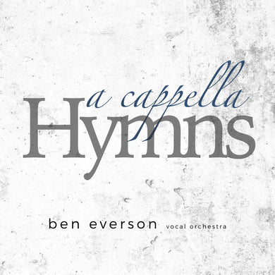 A Cappella Hymns - Digital Album