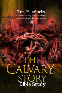 The Calvary Story Bible Story