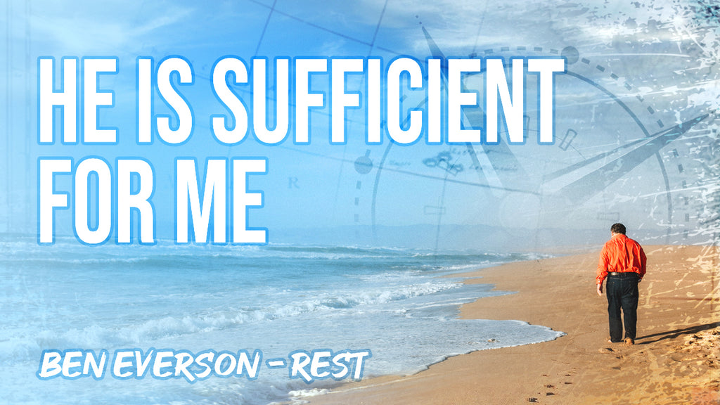 He Is Sufficient for Me | Performance Track from REST Album