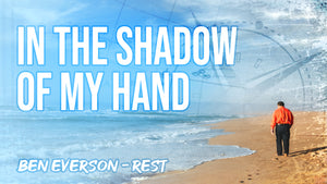 In the Shadow of My Hand | Performance Track from REST Album