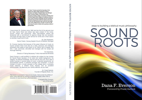 Sound Roots: Steps to Building a Biblical Music Philosophy