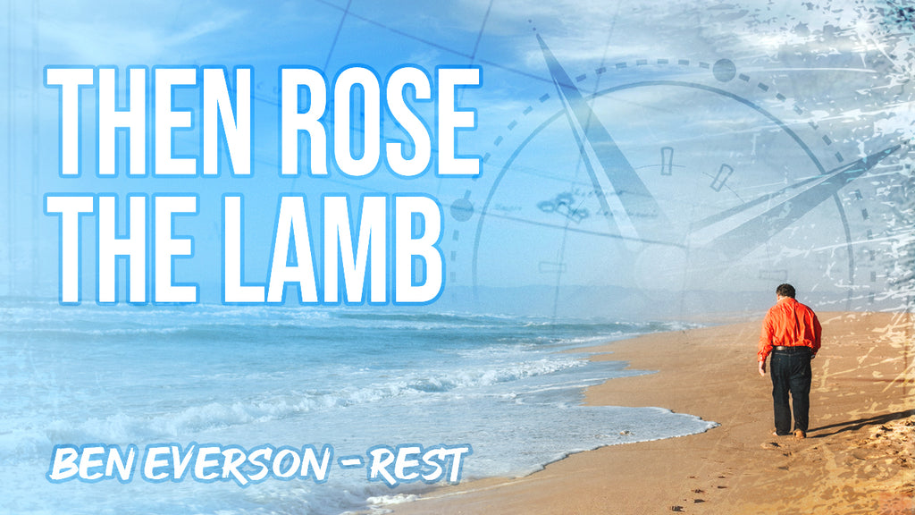 Then Rose the Lamb | SATB with piano | from the album REST