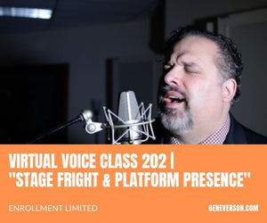 "Virtual Class 202 | ""Stage Fright & Platform Presence"""