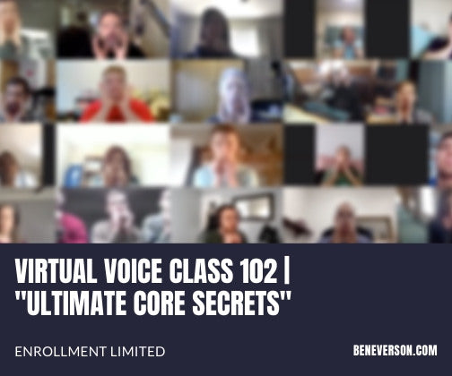 "VIRTUAL VOICE CLASS 102 | ""ULTIMATE CORE SECRETS"""