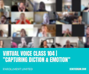 "VIRTUAL VOICE CLASS 104 | ""Capturing Diction & Emotion"""