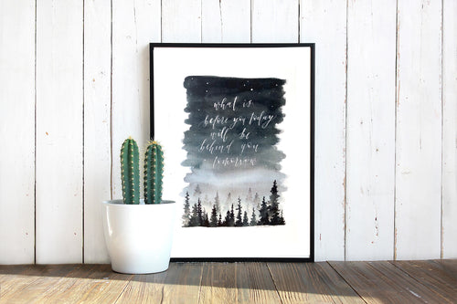 Today & Tomorrow Quote Print