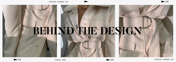 Behind the Design / SS20