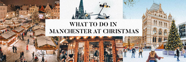What To Do In Manchester At Christmas
