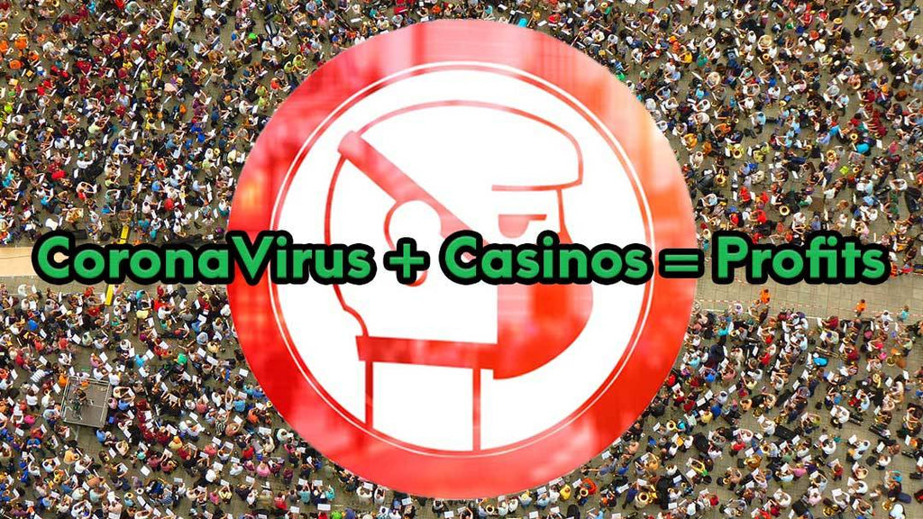 "How CoronaVirus Benefited Trillions of Dollars to ""Online"" Casinos Word-Wide!"