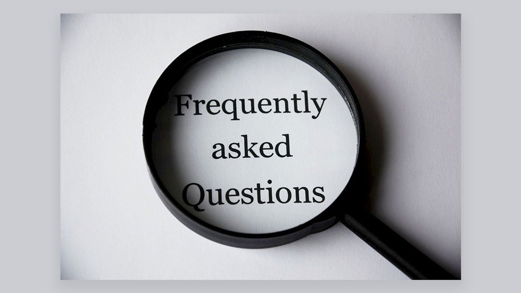 FAQ! Your Most Asked Questions Answered Here.