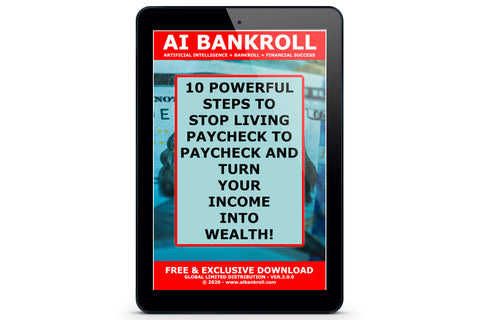 10 Powerful Steps to Stop Living Paycheck to Paycheck and Turn Your Income into Wealth! + Limited Time Discount 2020.