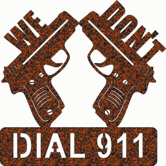 DONT DIAL 911 SIGN DXF of PLASMA ROUTER LASER Cut -CNC Vector  DXF-CDR-AI-JPEG