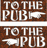 TO THE PUB SIGN DXF of PLASMA ROUTER LASER  Cut -CNC Vector DXF-CDR-AI-JPEG