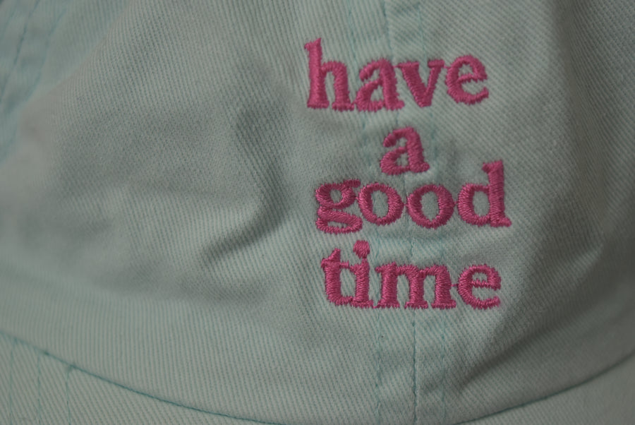 have a good time / Embroidery Logo Cap