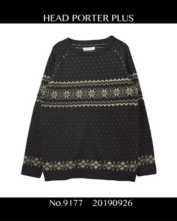 HEAD PORTER PLUS / Nordic Knit Sweater / 9177 - 0926 39.58