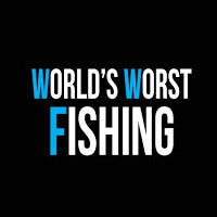 worlds worst fishing