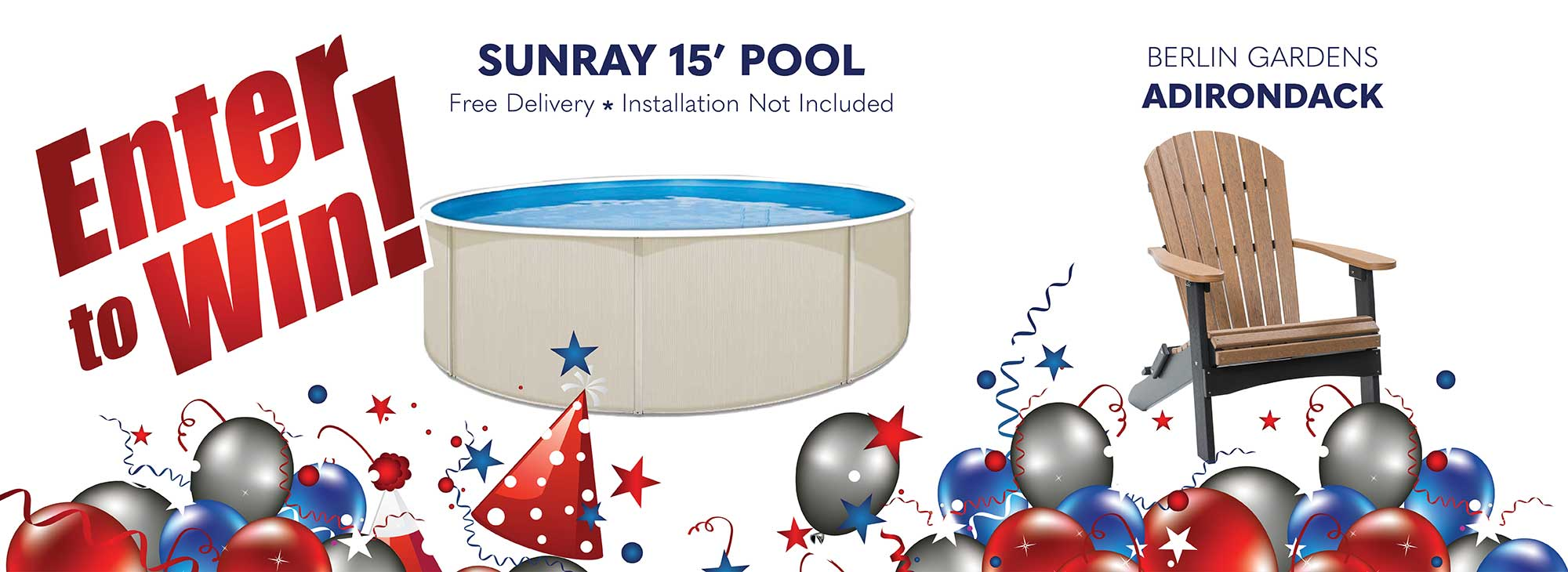 Enter to win a Sunray 15' Above Ground Pool OR a Berlin Garden's Adirondack
