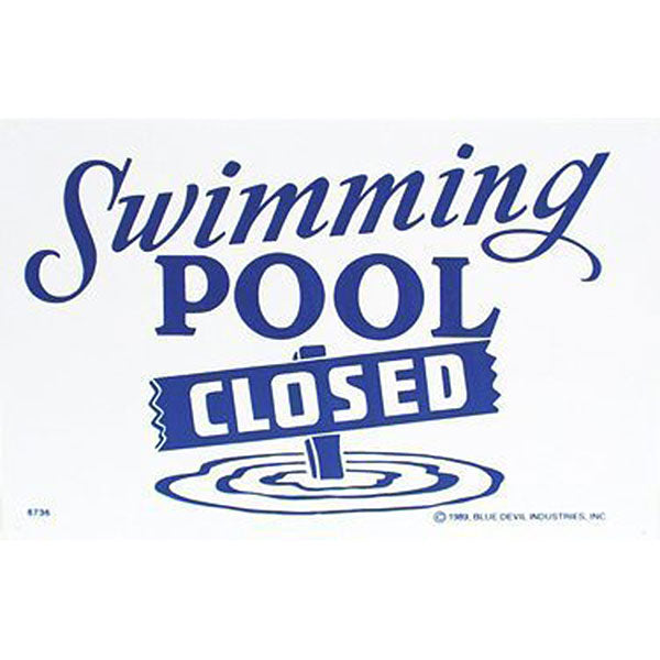 "Valterra Swimming Pool Closed Sign 18"" x 12"""