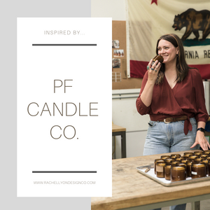 Inspired By...PF Candle Co.