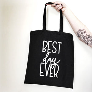 Best Day Ever Tote - Black