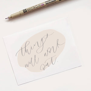 "Love Notes - ""Things will work out."""