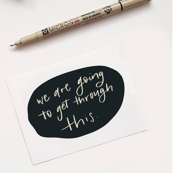 "Love Notes - ""We are going to get through this"""